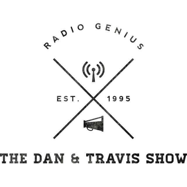 The Dan & Travis Show