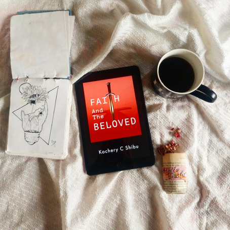 Faith And The Beloved by Kochery C Shibu | Reviewed by Priyanshi Borad