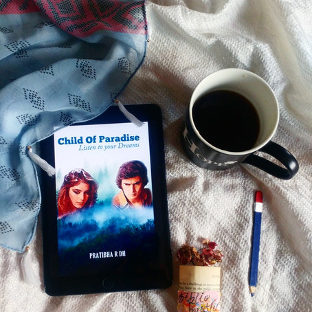 Child Of Paradise : Listen To Your Dreams by Pratibha R DH | Review by Priyanshi Borad