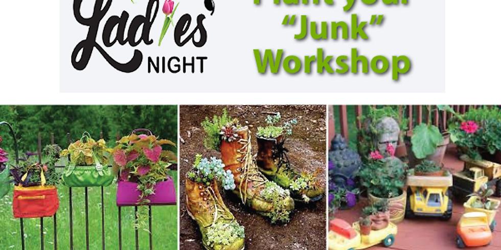 """Plant your """"Junk"""" Workshop"""