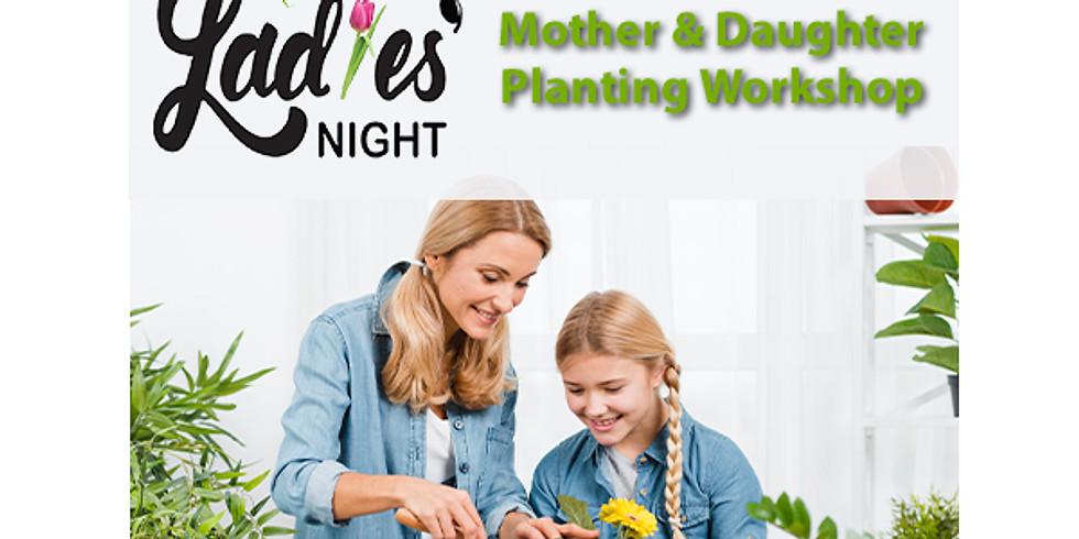 Mother and Daughter Planting Workshop