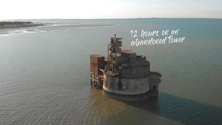 12 Hours on an abandoned Tower