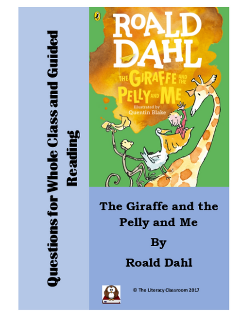 The Giraffe and the Pelly and Me: Questions for Whole Class and Guided Reading