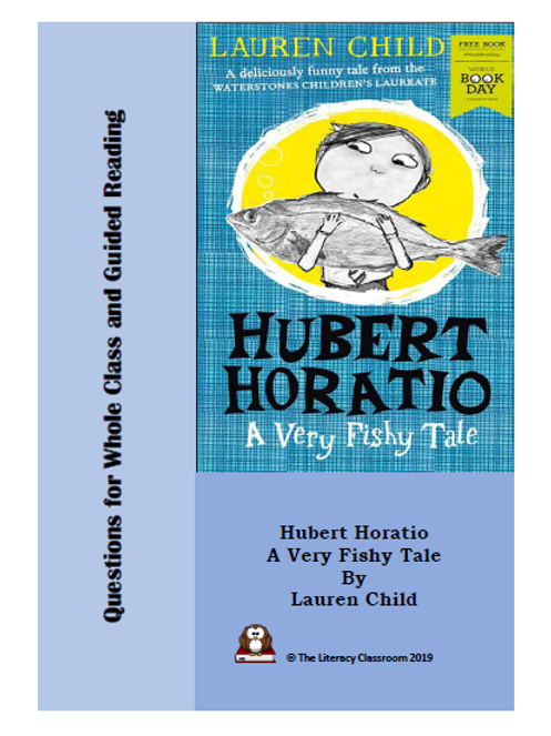 Hubert Horatio: A Very Fishy Tale Questions for Discussion