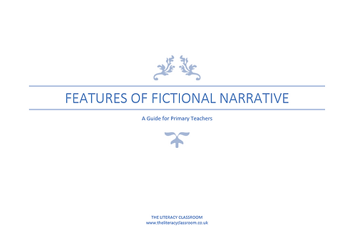 Features of Fictional Narrative: A Guide for Primary Teachers