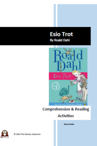 Esio Trot by Roald Dahl Comprehension and Reading Activities
