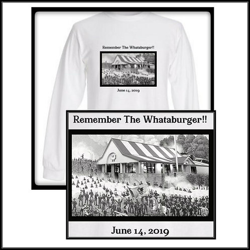 Remember The Whataburger!!