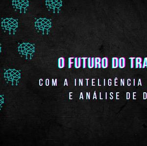 O Futuro do Trabalho com a Inteligência Artificial e Análise de Dados