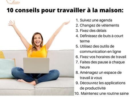 10 conseils pour travailler à la maison: