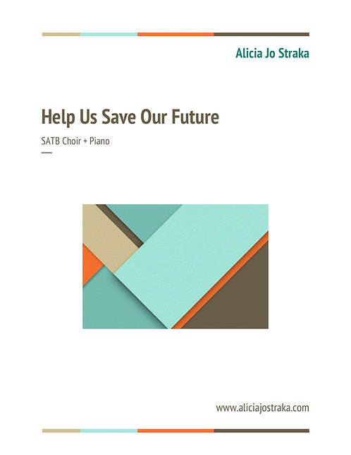 Help Us Save Our Future - SATB