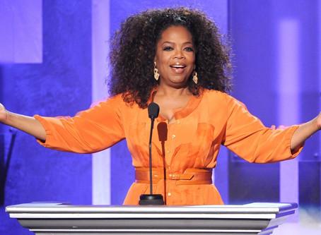 Oprah confirmed my belief.