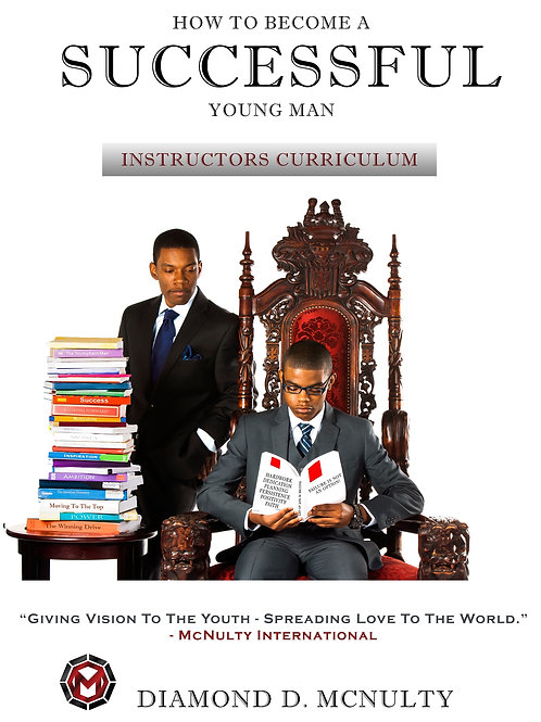 How To Become A Successful Young Man Instructor Manual