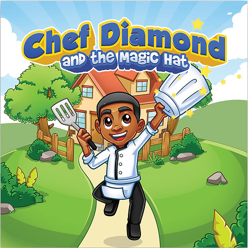 Chef Diamond and The Magic Hat Storybook