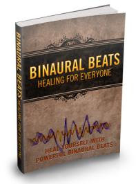 Binaural Beats: Healing For Everyone