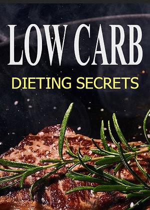 Low Carb Dieting Secrets