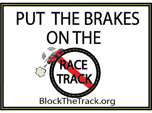 Put the Brakes on the Race Track Yard Sign