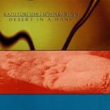 Desert In a Hand/SHAKU-SHAIN