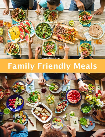 Family Friendly meals