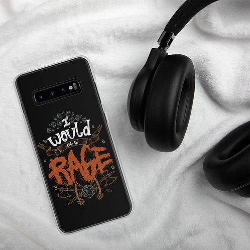 """I Would Like to Rage"" Samsung Case"