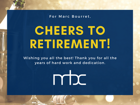 MBC Group announces retirement of CEO, Marc Bourret and appoints Ross Huartt as his successor.