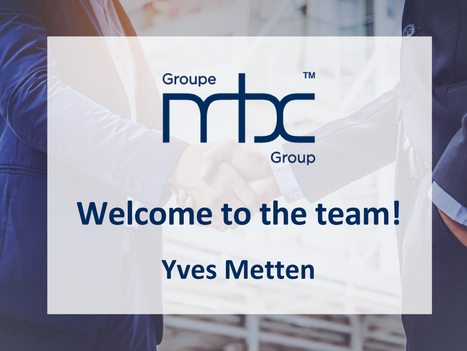 MBC Group announces addition of Yves Metten as VP of Corporate Development