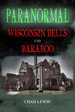 Paranormal: Wisconsin Dells & Baraboo