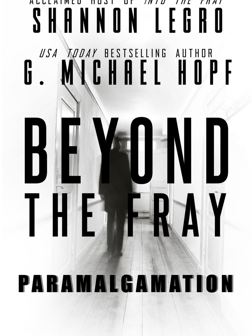 BEYOND THE FRAY PARAMALGAMATION