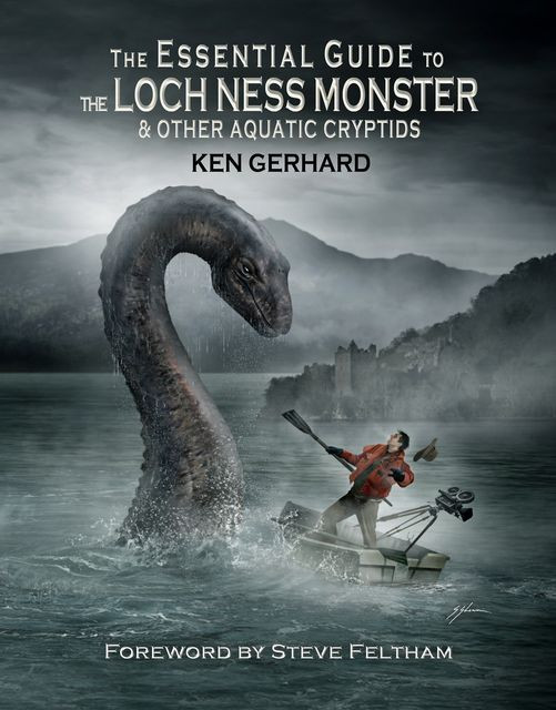The Essential Guide to the Loch Ness Monster