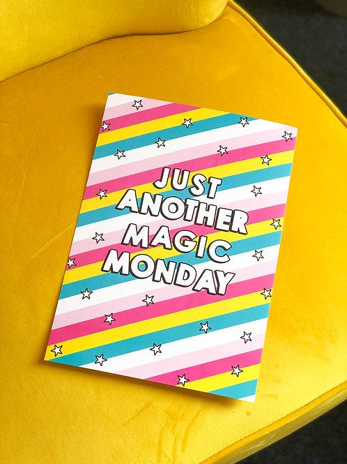 Magic Monday Art Print