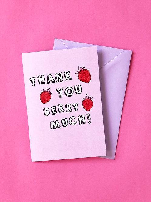 Pink Positive - Thank You Berry Much