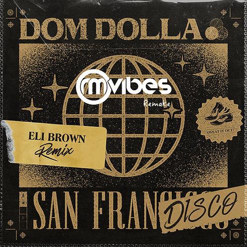 (Remake) Eli Brown - San Frandisco (Remix)