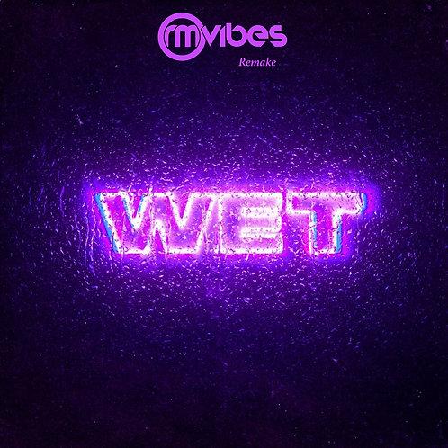 (Remake) Wax Motif - Wet
