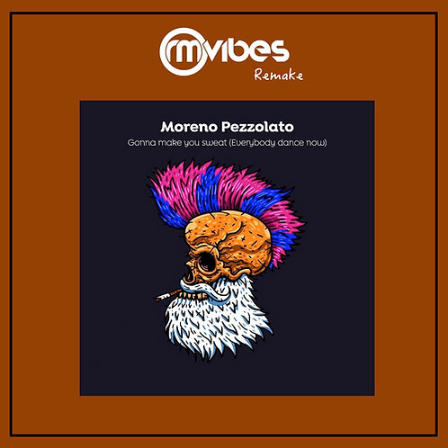 (Remake) Moreno Pezzolato - Gona Make You Sweat
