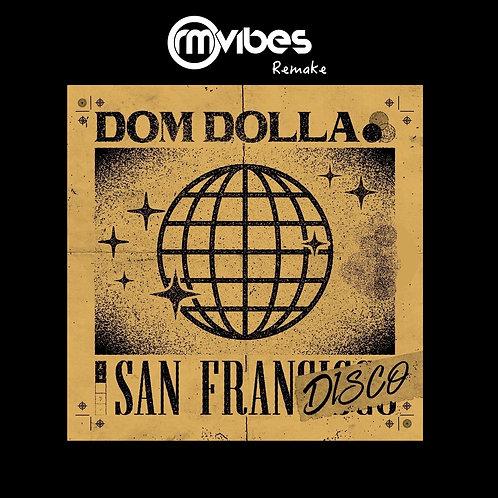 (Remake) Dom Dolla - San Frandisco