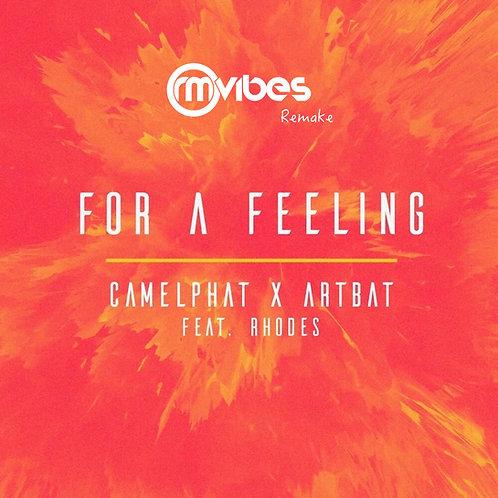 (Remake) CamelPhat, ARTBAT - For a Feeling