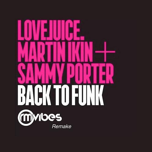 (Remake) Martin Ikin - Back To Funk