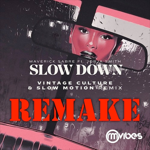 (Remake) Vintage Culture, Slow Motion - Slow Down (Remix)