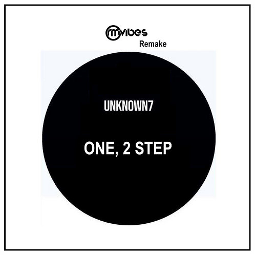 (Remake) Unknown7 - One, 2 Step