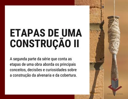 ETAPAS DE UMA CONSTRUÇÃO II