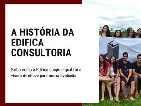 A HISTÓRIA DA EDIFICA CONSULTORIA