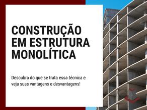 CONSTRUÇÕES EM ESTRUTURA MONOLÍTICA