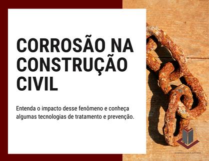 CORROSÃO NA CONSTRUÇÃO CIVIL