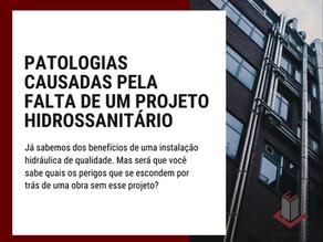 PATOLOGIAS CAUSADAS PELA FALTA DE UM PROJETO HIDROSSANITÁRIO