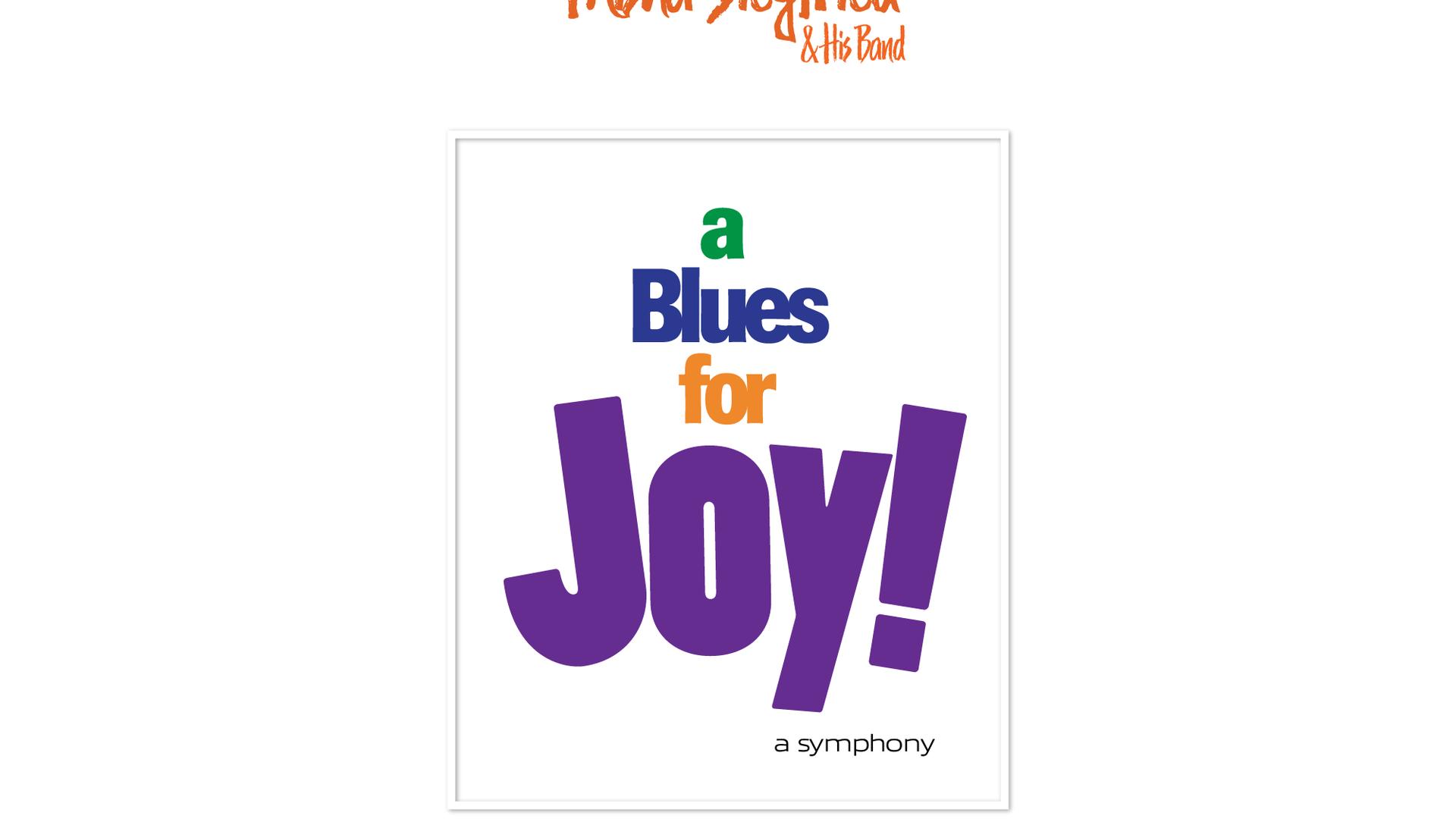 A Blues for Joy!