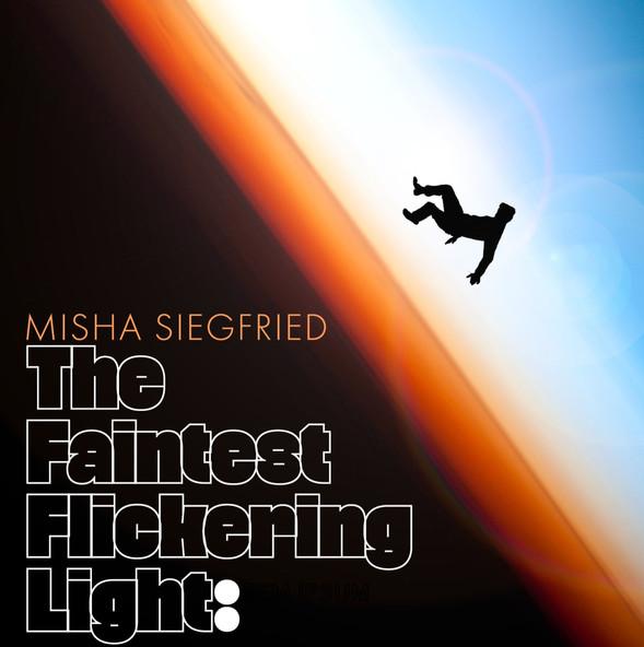 The Faintest Flickering Light