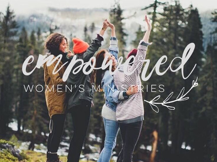 EMPOWERED WOMEN'S MINISTRIES