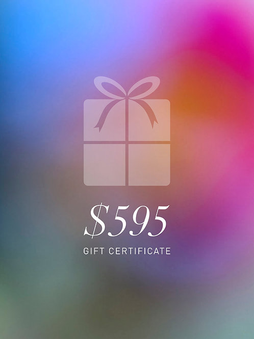 Gift Certificate $595