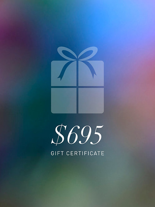 Gift Certificate $695