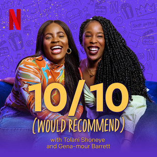Join hosts and IRL friends Tolani Shoneye (1/3 of The Receipts Podcast) and Gena-mour Barrett (Netflix) as they recommend what to watch and what they've been watching.