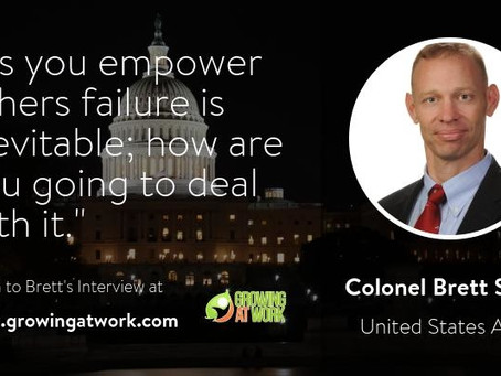 Colonel Brett Sylvia – The Art of Empowering Others for Growth